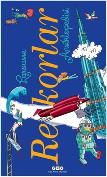 Çocuk Kitapları: Larousse Rekorlar Ansiklopedisi