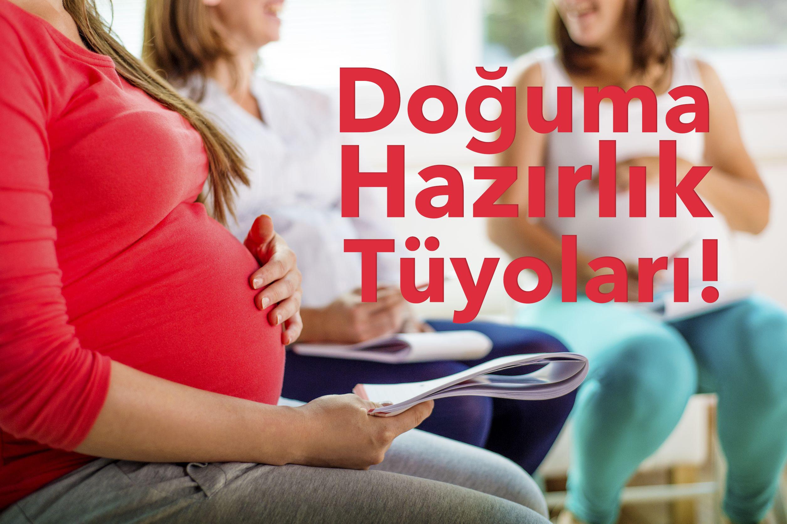 Doğum Hazırlığı Nasıl Yapılır?